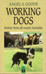 Working Dogs Stories From All Around Australia (1993)